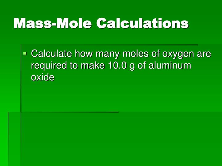 Mass-Mole Calculations