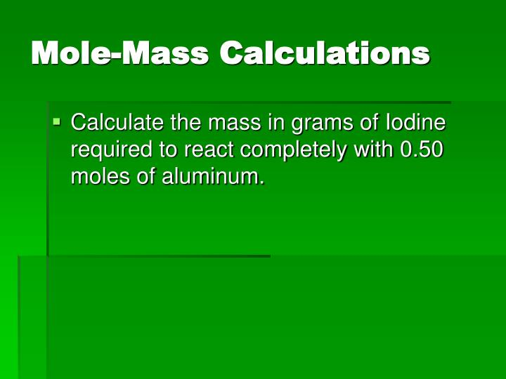 Mole-Mass Calculations