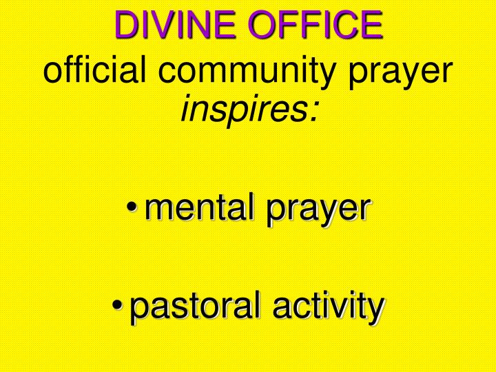 Divine office official community prayer