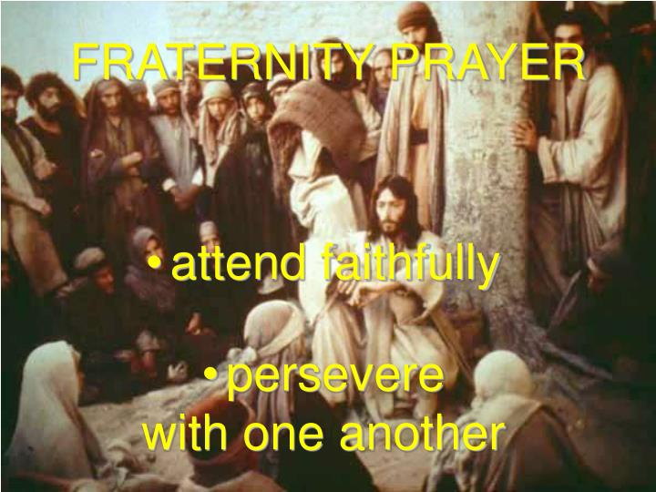 FRATERNITY PRAYER