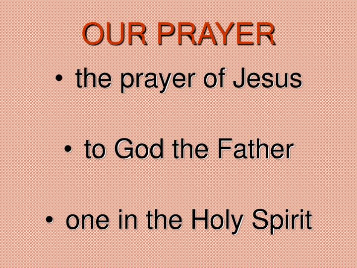 OUR PRAYER