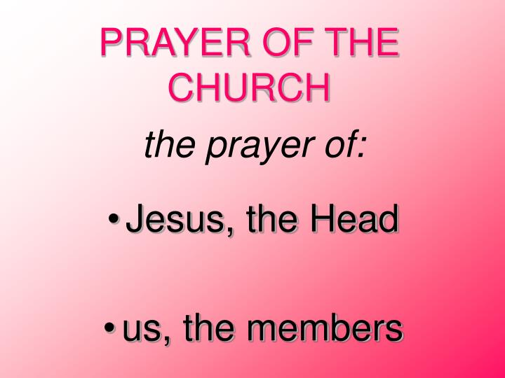 PRAYER OF THE CHURCH