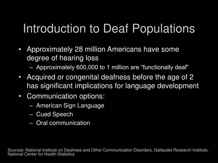 Introduction to deaf populations