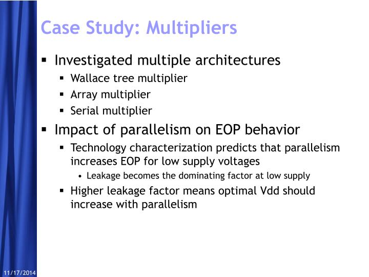 Case Study: Multipliers