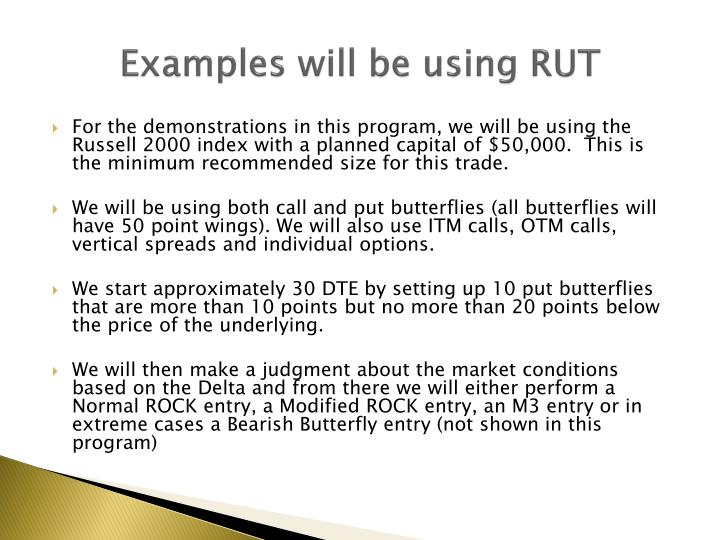 Examples will be using RUT