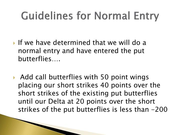 Guidelines for Normal Entry