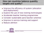 how can countries balance quantity targets and quality