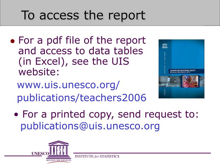 To access the report