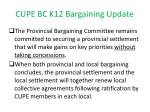 cupe bc k12 bargaining update3
