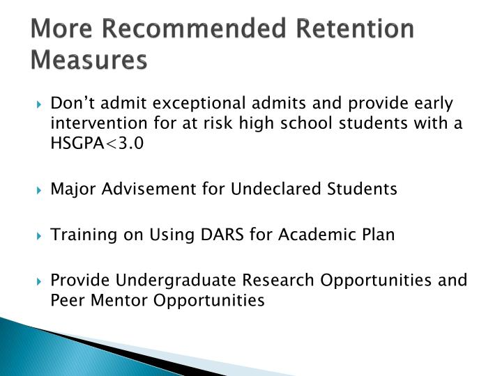 More Recommended Retention Measures