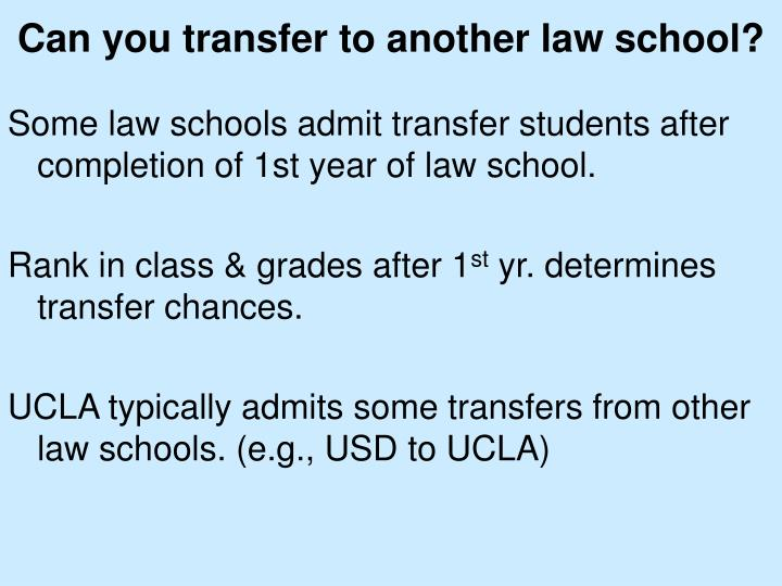 Can you transfer to another law school?