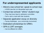 for underrepresented applicants