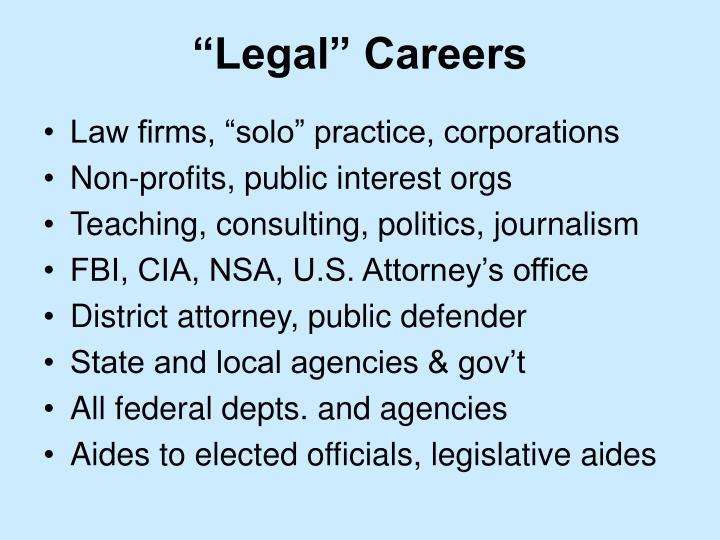 """Legal"" Careers"