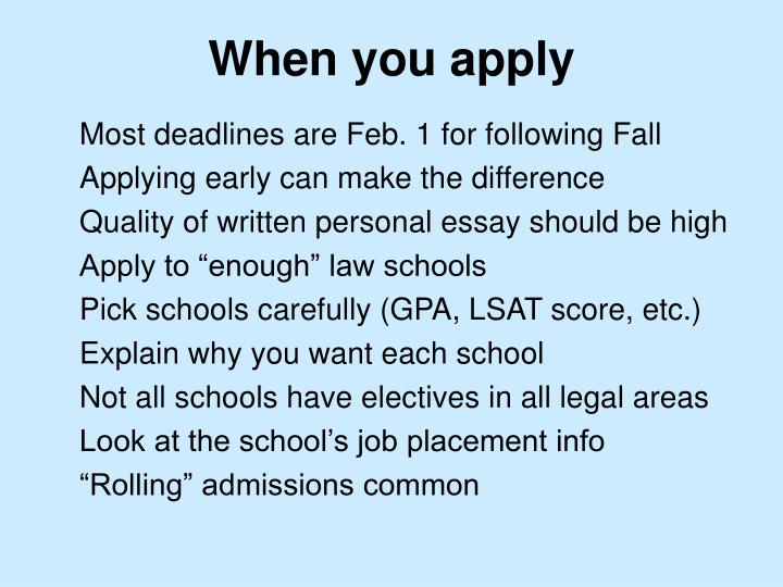 When you apply