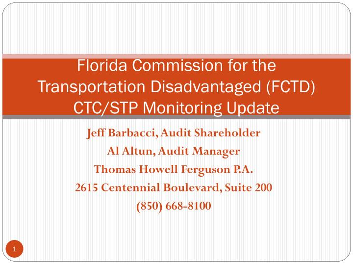 Florida commission for the transportation disadvantaged fctd ctc stp monitoring update