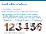 6 week solution challenge