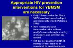 appropriate hiv prevention interventions for ybmsm are necessary