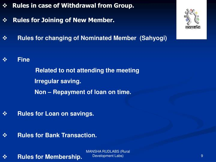 Rules in case of Withdrawal from Group.