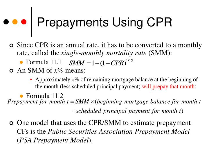 Prepayments Using CPR