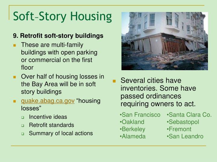 9. Retrofit soft-story buildings