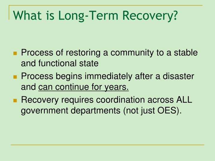 What is Long-Term Recovery?