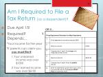 am i required to file a tax return as a dependent