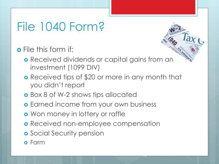 File 1040 Form?