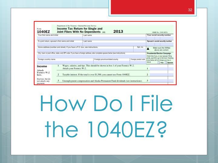 How Do I File the 1040EZ?