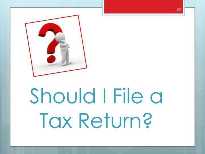 Should I File a Tax Return?