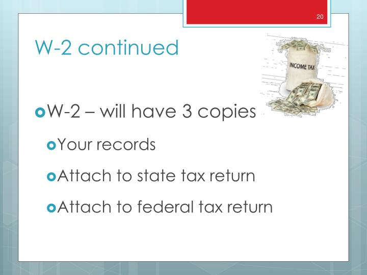 W-2 – will have 3 copies