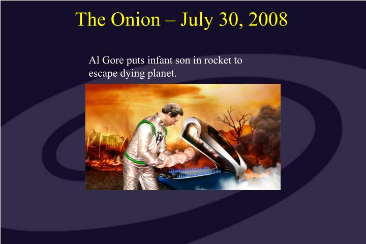 The Onion – July 30, 2008