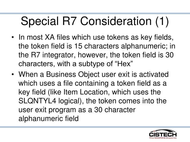 Special R7 Consideration (1)