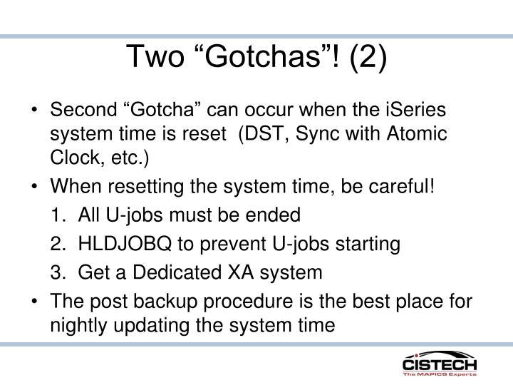 "Two ""Gotchas""! (2)"