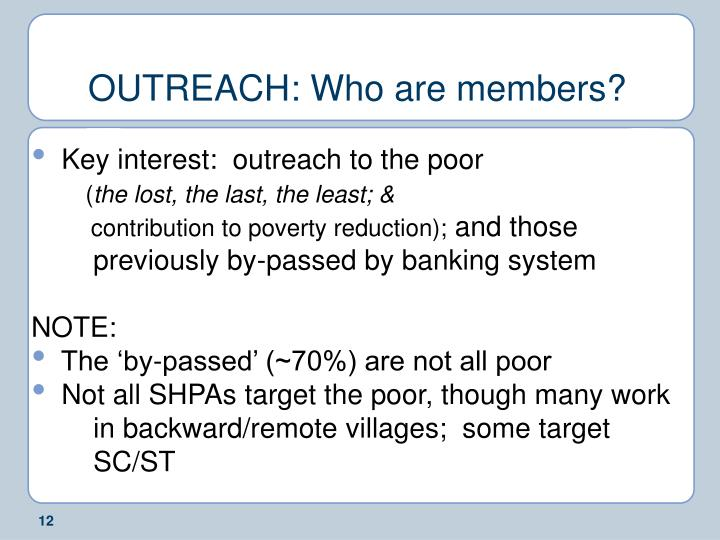 OUTREACH: Who are members?