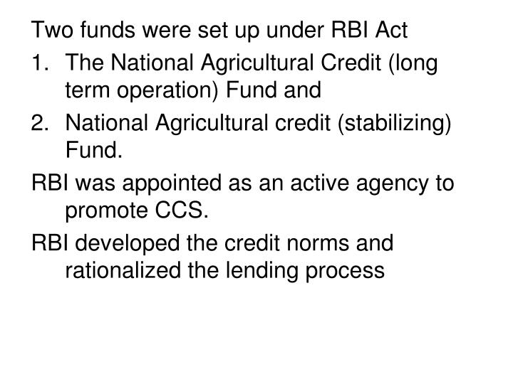 Two funds were set up under RBI Act