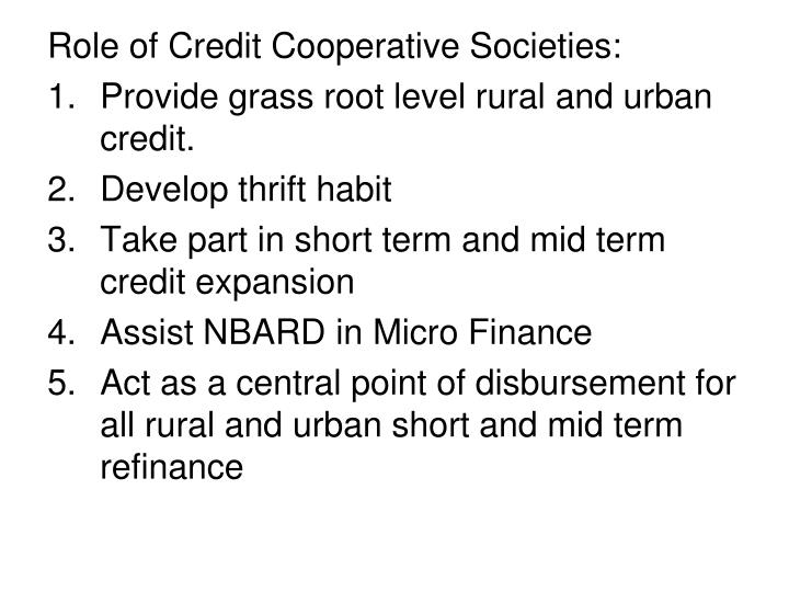 Role of Credit Cooperative Societies: