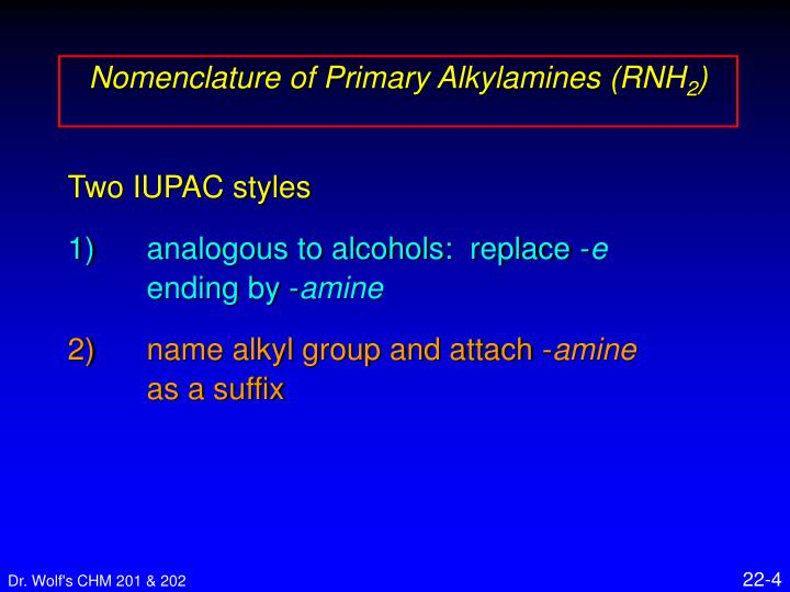 Nomenclature of Primary Alkylamines (RNH