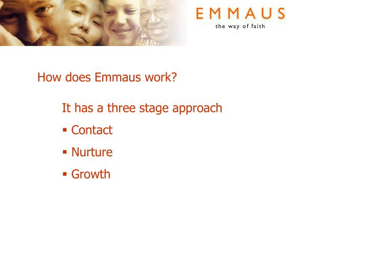 How does Emmaus work?