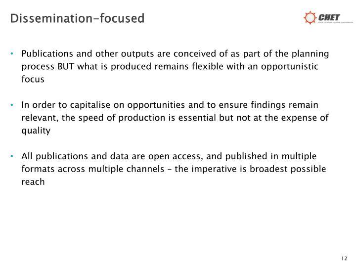 Dissemination-focused