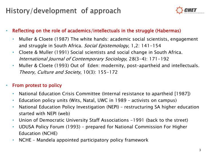 History/development  of approach