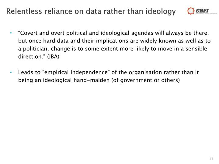 Relentless reliance on data rather than ideology