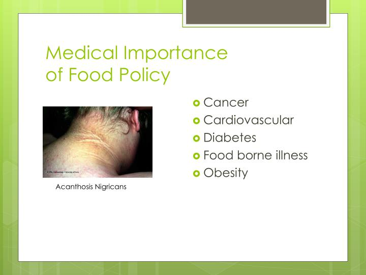 Medical Importance                of Food Policy