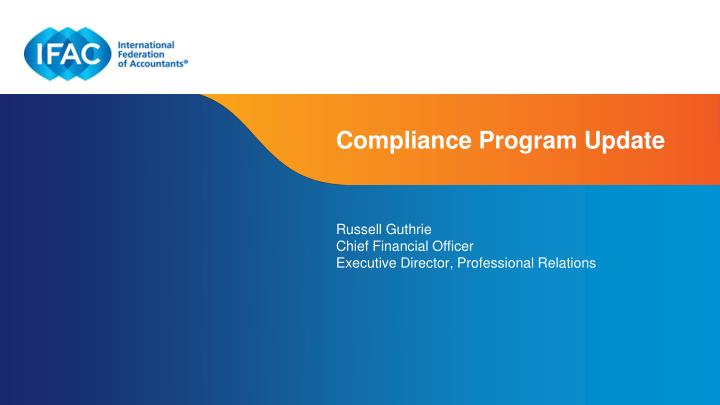 Compliance Program Update