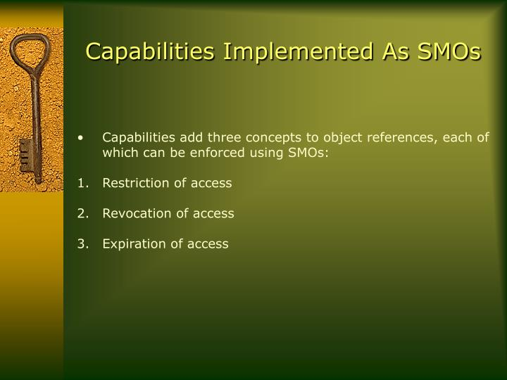 Capabilities Implemented As SMOs