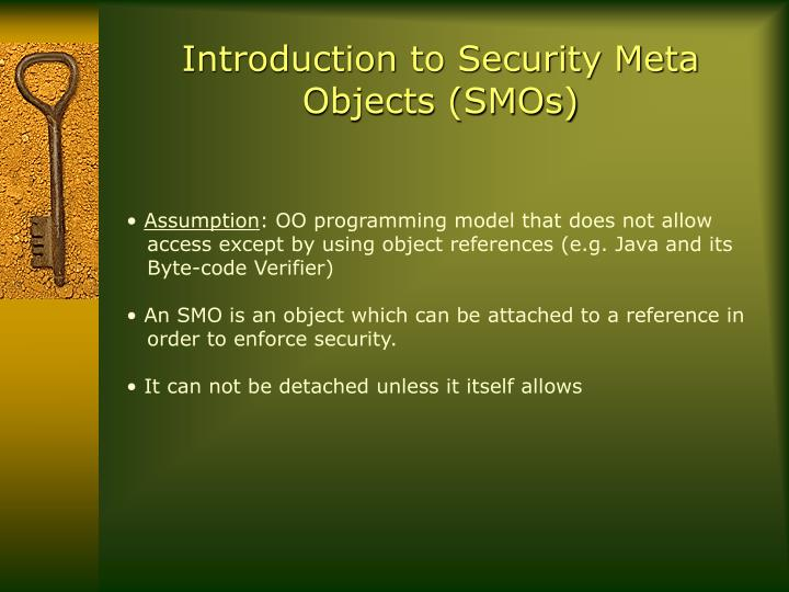 Introduction to Security Meta Objects (SMOs)
