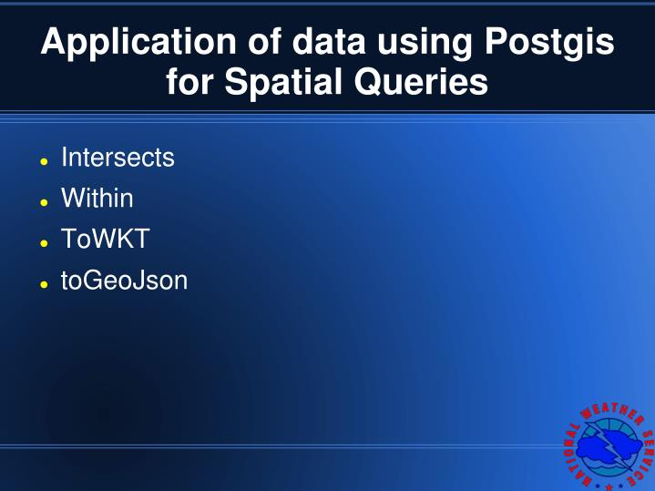 Application of data using Postgis for Spatial Queries