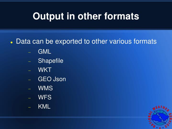 Output in other formats