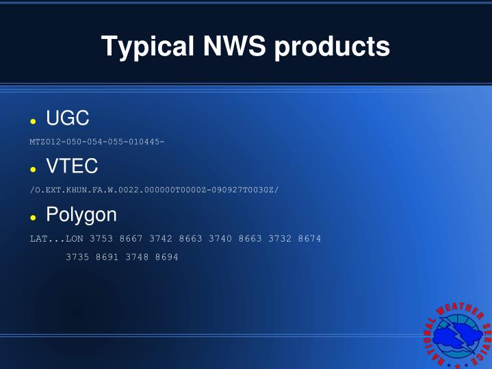 Typical NWS products