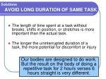 avoid long duration of same task