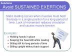 avoid sustained exertions